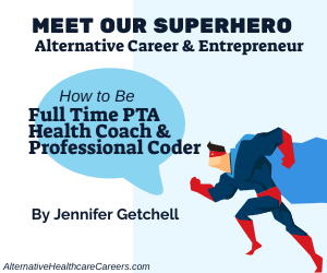 How to Be a Full Time PTA and Successful Health Coach At the Same Time