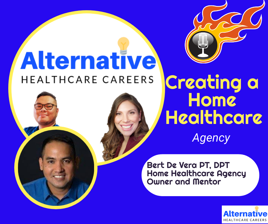 Learn how to run a Home Health Agency With Bert De Vera