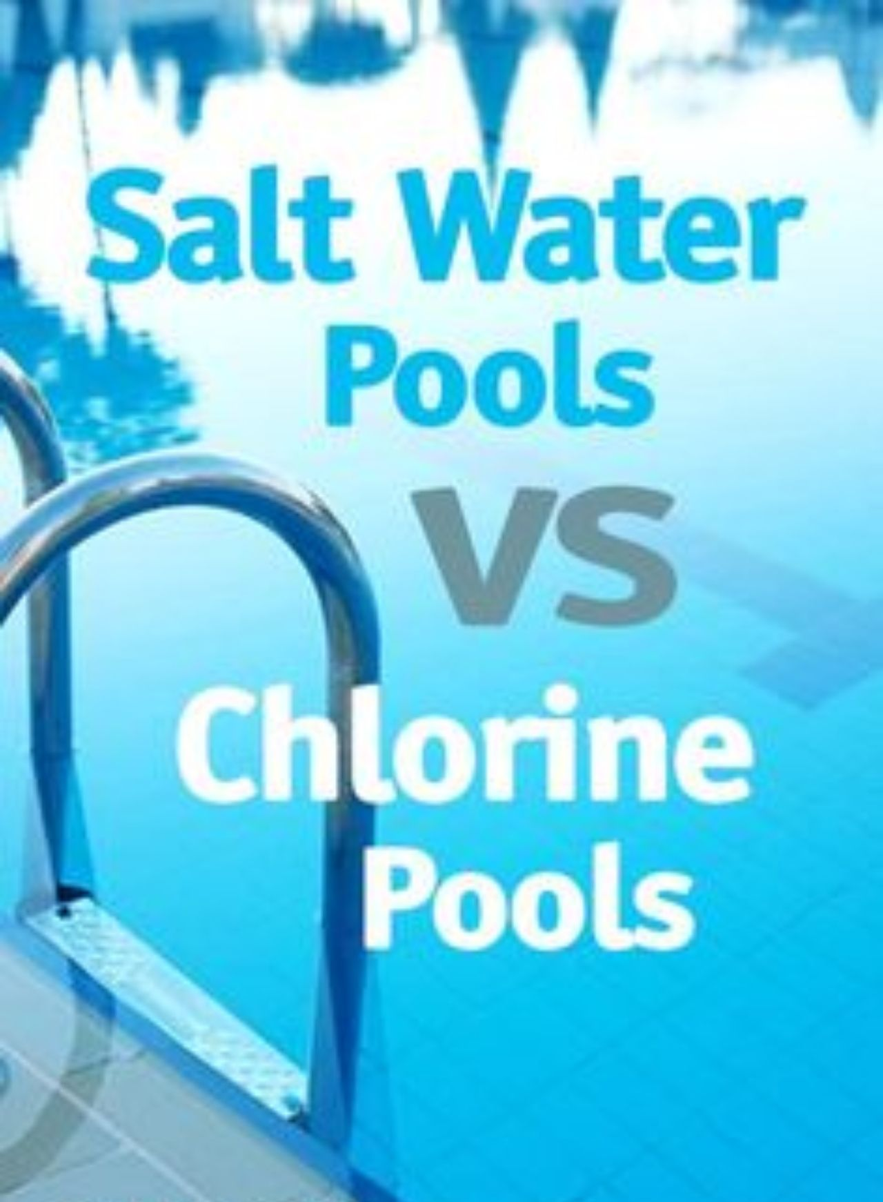 SALT WATER POOL PROS AND CONS: SALT WATER VS CHLORINE POOL COSTS