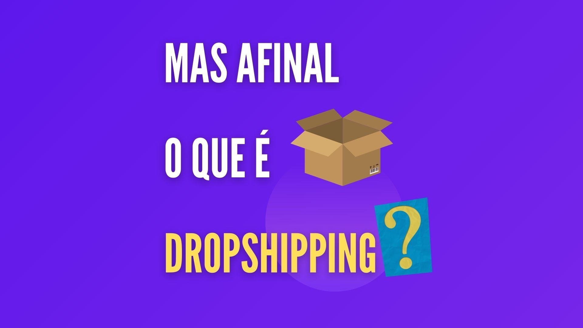 O que é Dropshipping?