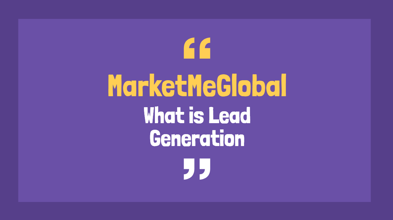 What is Lead Generation ?